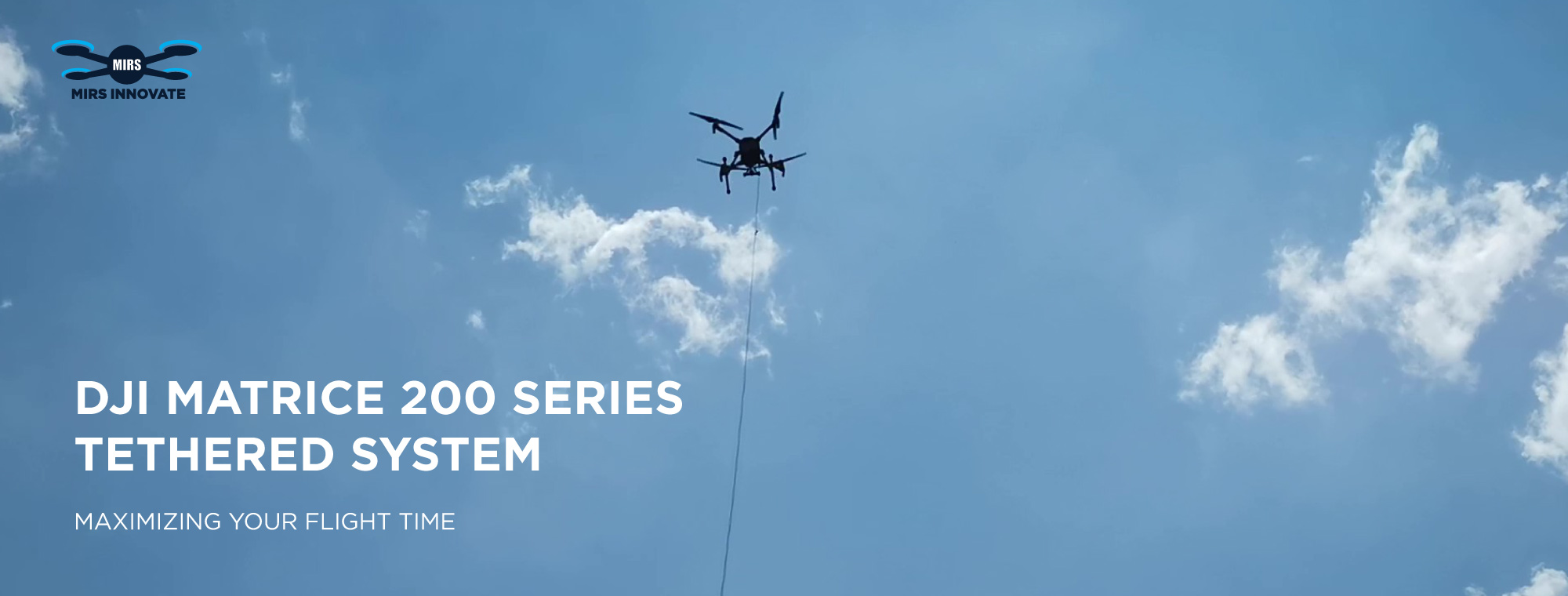 Matrice 200 Tethered System